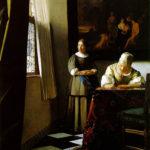 Senhora escrevendo uma carta com sua criada. Johannes Vermeer, séc. XVII